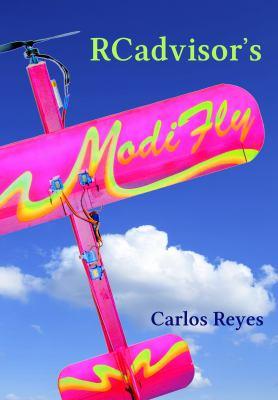 Rcadvisor's Modifly 9780982261347