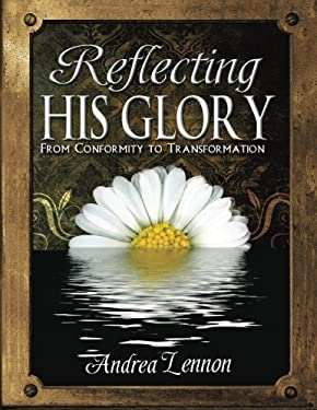 Reflecting His Glory 9780982571927