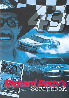 Richard Petty's Audio Scrapbook 9780982304501