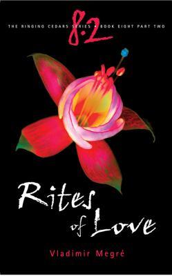 Rites of Love: Part 2