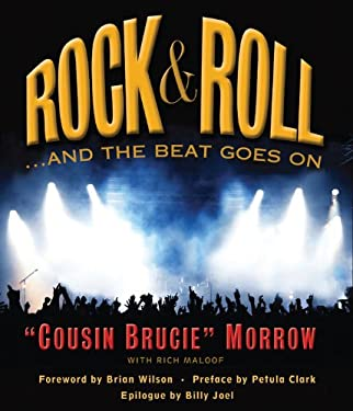 Rock & Roll: ...and the Beat Goes on 9780982306437
