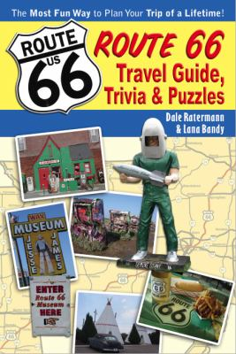 Route 66 Travel Guide, Trivia, & Puzzles 9780981928975