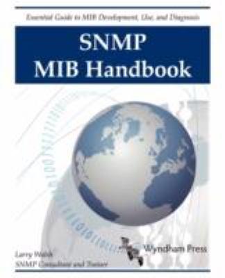 SNMP Mib Handbook 9780981492209