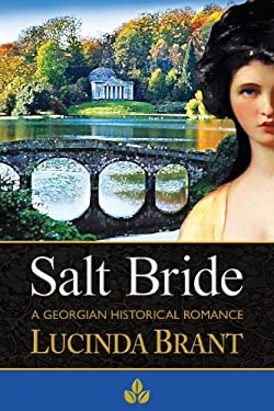 Salt Bride: A Georgian Historical Romance 9780987243003