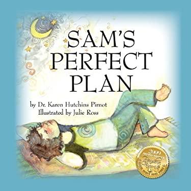 Sam's Perfect Plan 9780981489483