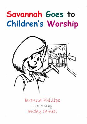 Savannah Goes to Children's Worship 9780982571934