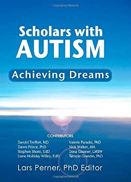 Scholars with Autism Achieving Dreams 9780982578513