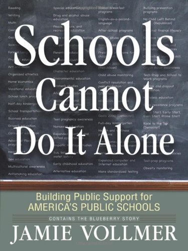 Schools Cannot Do It Alone Schools Cannot Do It Alone 9780982756904