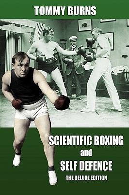 Scientific Boxing and Self Defence: The Deluxe Edition 9780981020259