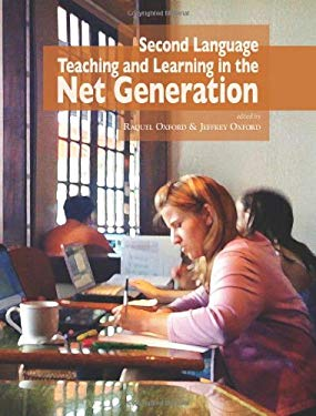 Second Language Teaching and Learning in the Net Generation 9780980045925