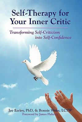 Self-Therapy for Your Inner Critic 9780984392711