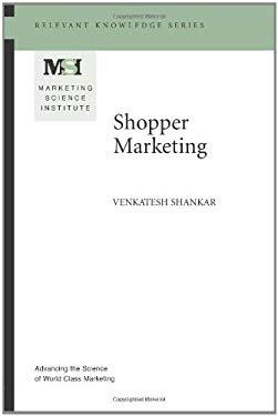 Shopper Marketing (MSI Relevant Knowledge Series)