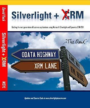 Silverlight + Crm 9780981511856