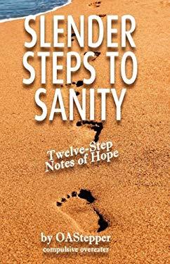 Slender Steps to Sanity 9780980212020
