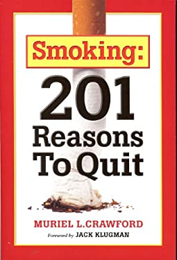 Smoking: 201 Reasons to Quit 9780981959009
