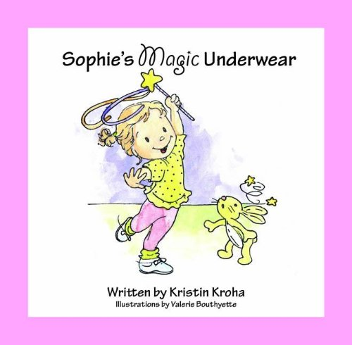 Sophie's Magic Underwear 9780984865703