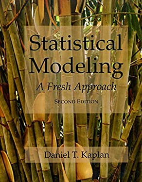 Statistical Modeling: a Fresh Approach Second Edition 9780983965879