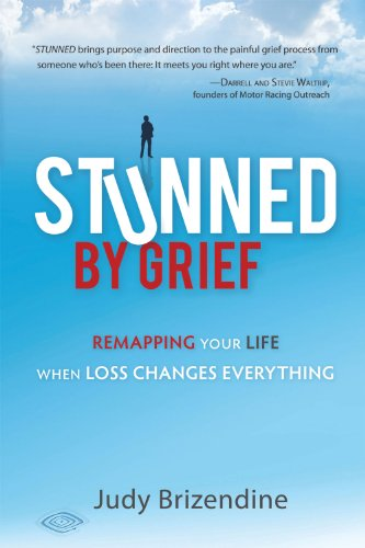 Stunned by Grief: Remapping Your Life When Loss Changes Everything 9780983168812