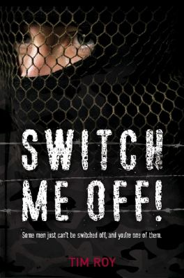 Switch Me Off!: The SAS Switched Him on 9780980354737