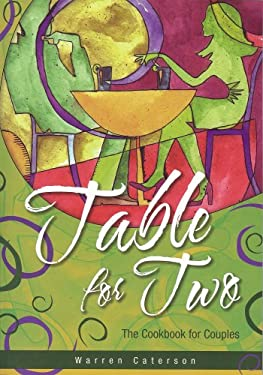 Table for Two: The Cookbook for Couples 9780980156812