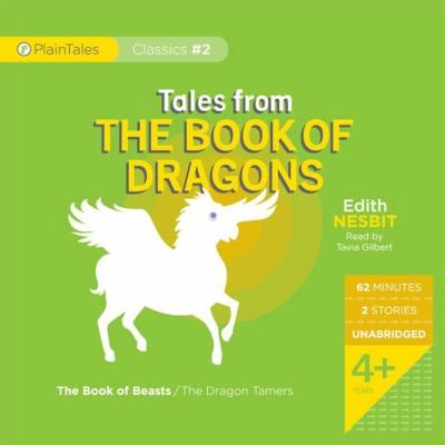 Tales from the Book of Dragons: The Book of Beasts/The Dragon Tamers 9780981903217