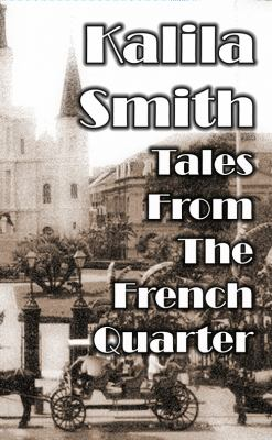 Tales from the French Quarter 9780982374535