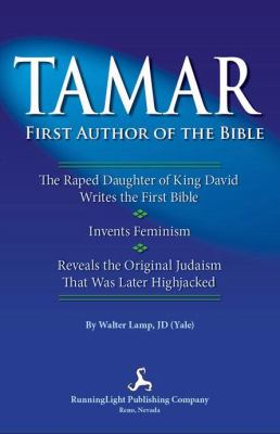 Tamar, First Author of the Bible 9780981668178