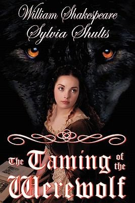 Taming of the Werewolf 9780983160373