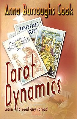 Tarot Dynamics -- Learn to Read Any Spread 9780981427812