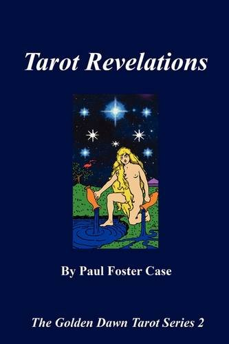 Tarot Revelations - The Golden Dawn Tarot Series 2 9780982352144