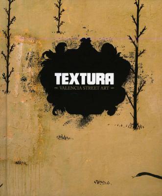 Textura: Valencia Street Art 9780982075463
