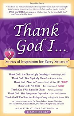 Thank God I...: Short Stories of Inspiration for Every Situation