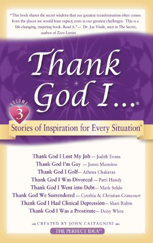 Thank God I...: Short Stories of Inspiration for Every Situation 9780981545325