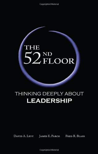 The 52nd Floor: Thinking Deeply about Leadership 9780982018538