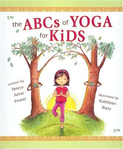 The ABCs of Yoga for Kids 9780982258705