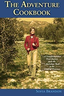 The Adventure Cookbook 9780980596601
