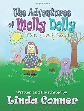 The Adventures of Molly Dolly: The Lost Smile 9780982556436