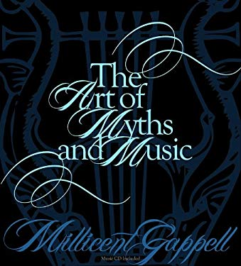 The Art of Myths and Music [With CD (Audio)] 9780981988870
