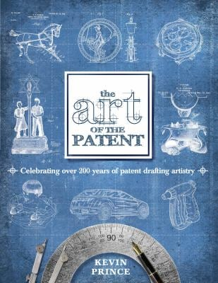 The Art of the Patent 9780983964001