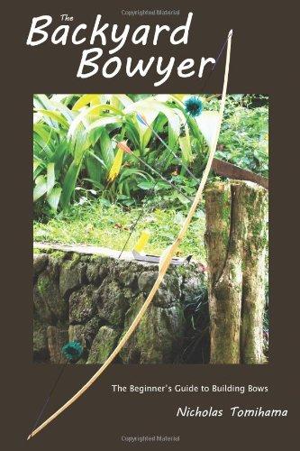 The Backyard Bowyer