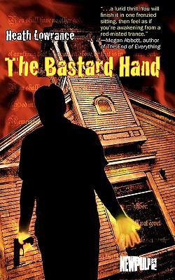 The Bastard Hand 9780982843628