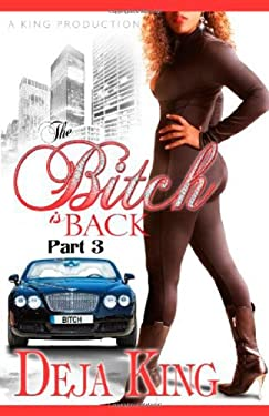 The Bitch Is Back 9780984332533