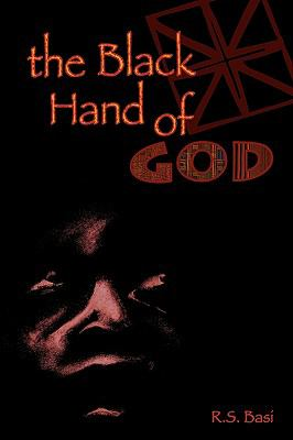 The Black Hand of God 9780984147403