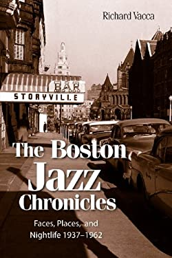 The Boston Jazz Chronicles 9780983991007