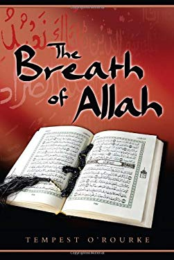 The Breath of Allah: In 2020 AD, the Year of Perfect Vision 9780982314036