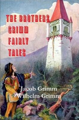 The Brothers Grimm Fairy Tales 9780982499474