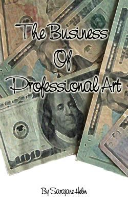 The Business of Professional Art 9780980031218