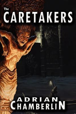 The Caretakers 9780983160359