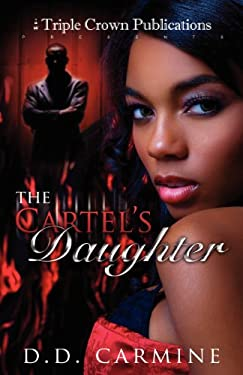 The Cartel's Daughter 9780982588857