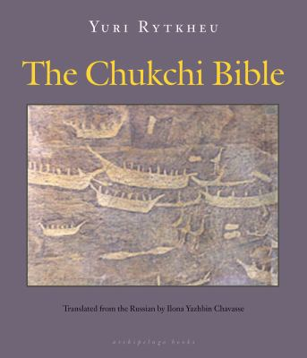 The Chukchi Bible 9780981987316
